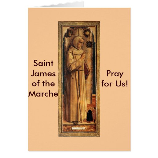 Nov 28 St. James of the Marche Greeting Card