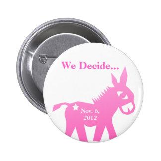 Nov 6, 2012 2 inch round button