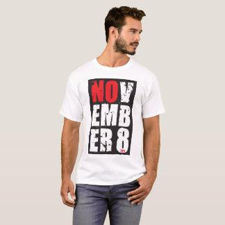 NOV EMB ER 8 anti-Trump shirt
