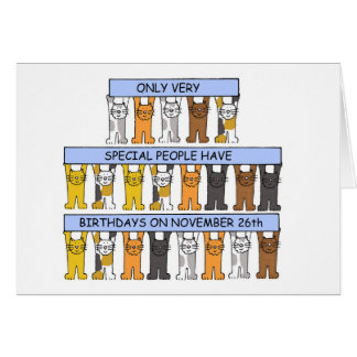 November 26th birthdays celbrated by cats. card