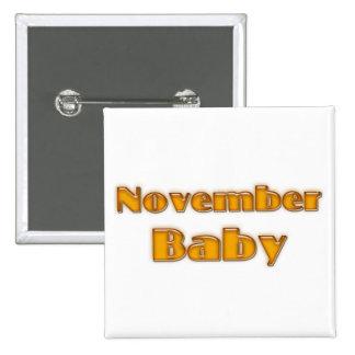 November Baby 2 Inch Square Button