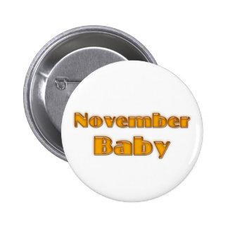 November Baby Pinback Button