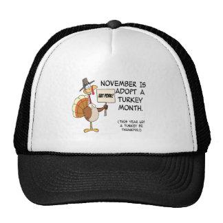 NOVEMBER IS ADOPT A TURKEY MONTH TRUCKER HAT