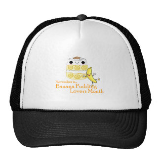 NOVEMBER IS BANANA PUDDING LOVERS MONTH TRUCKER HAT
