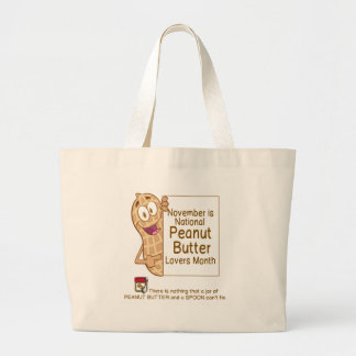NOVEMBER IS PEANUT BUTTER LOVERS MONTH LARGE TOTE BAG