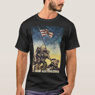 Now All Together World War 2 T-Shirt