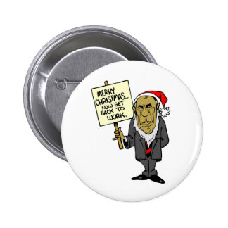 Now Get Back To Work Christmas Boss 2 Inch Round Button