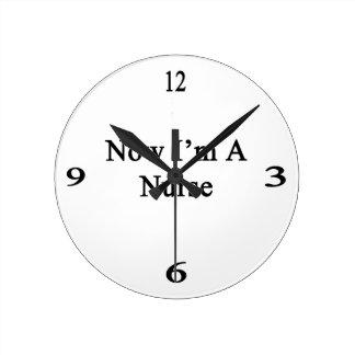 Now I'm A Nurse Round Clock