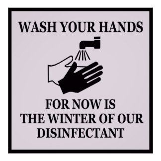 Now Is The Winter of Our Disinfectant Poster