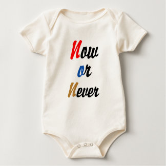 Now or Never Baby Bodysuit