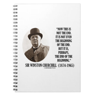 Now This Not The End Beginning (Winston Churchill) Notebooks