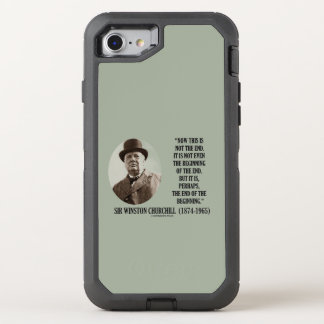 Now This Not The End Beginning Winston Churchill OtterBox Defender iPhone 8/7 Case