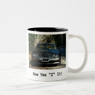 "Now You ""Z"" It Mug"