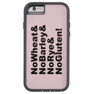 NoWheat&NoBarley&NoRye&NoGluten! (blk) Tough Xtreme iPhone 6 Case