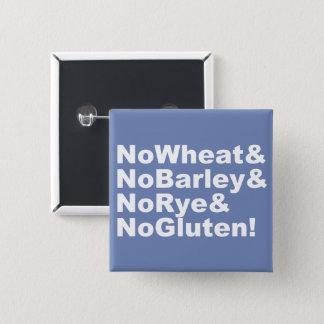 NoWheat&NoBarley&NoRye&NoGluten! (wht) 2 Inch Square Button