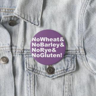 NoWheat&NoBarley&NoRye&NoGluten! (wht) 3 Inch Round Button