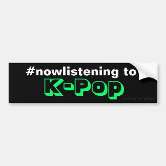 #nowlistening to K-Pop Bumper Sticker