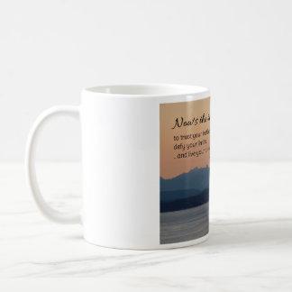 Now's the Time...Motivational Coffee Mug