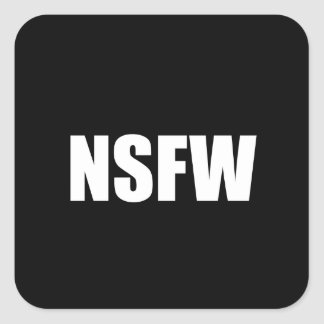 NSFW Not Safe For Work Square Sticker
