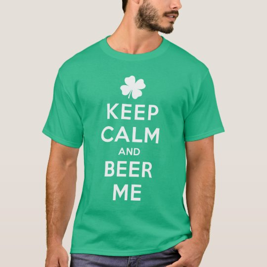 NSPBwtxt Keep Calm And Beer Me Green T-Shirt