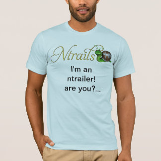 Ntrails in your face T-Shirt
