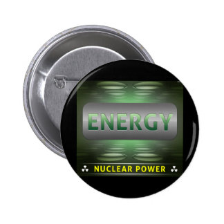 Nuclear Is Clean Energy 2 Inch Round Button