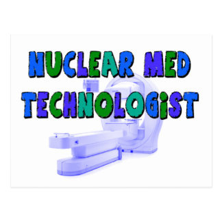 Nuclear Med Technologist Gifts Postcard