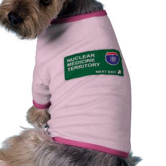 Nuclear Medicine Next Exit Doggie Shirt