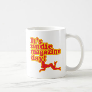 Nudie Magazine Day! Coffee Mug