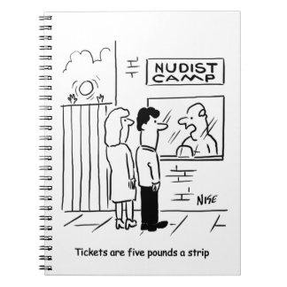 Nudist Camp entry fee - £5 a strip Spiral Notebooks