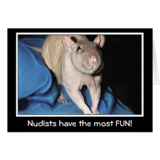 Nudists have the most fun! - rat greeting card