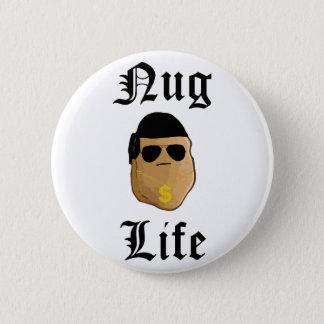 Nug Life 2 Inch Round Button