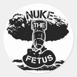 Nuke The Fetus Round Sticker