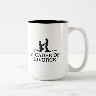 Number 1 Cause Of Divorce Two-Tone Coffee Mug