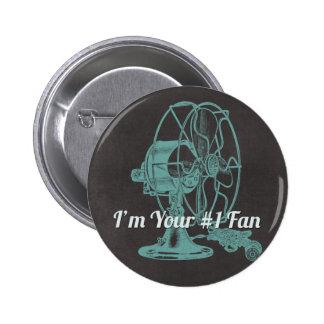 Number 1 Fan Vintage Fan IMage Funny Pinback Button