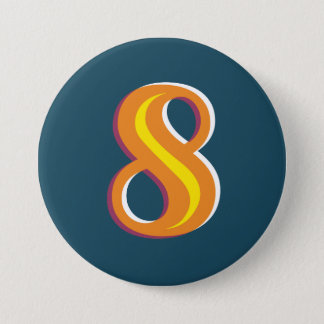 Number 8 Badge 3 Inch Round Button