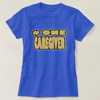 Number One Caregiver Gold Worded T-Shirts