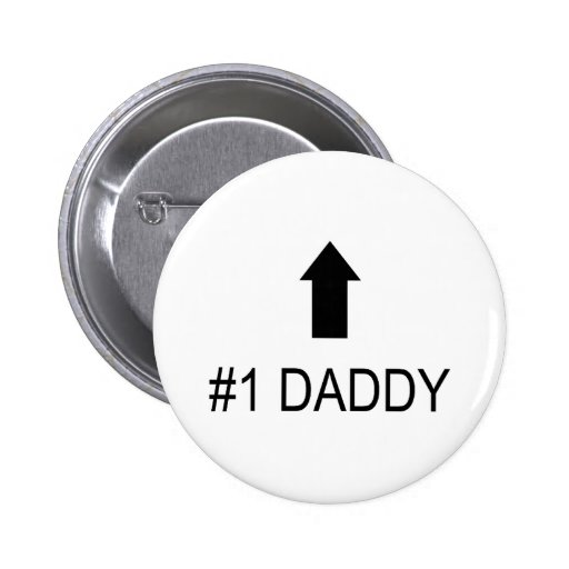Number One Daddy Pinback Buttons