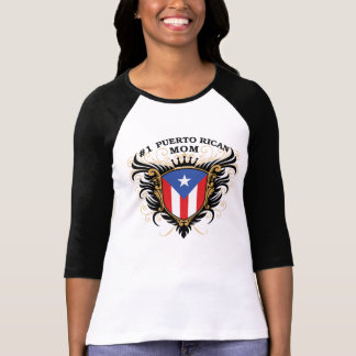 Number One Puerto Rican Mom T-Shirt