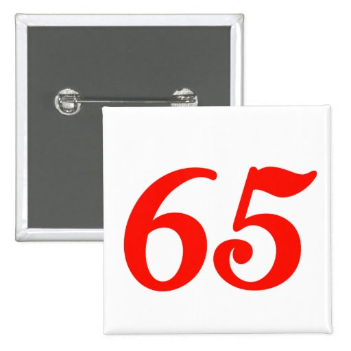 Number Sixty-five 65th Birthday Gifts Pin