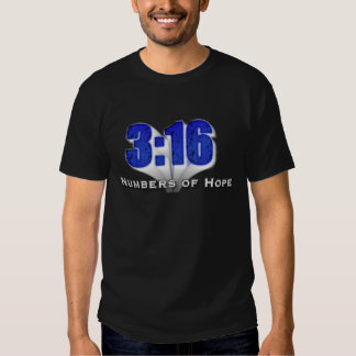Numbers of Hope 3:16 T Shirt