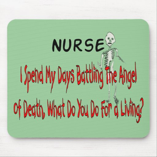 """Nurse """"Angel of Death""""---Funny Gifts Mouse Pad"""