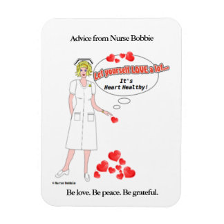 Nurse Bobbie's reminder that love is heart healthy Rectangular Photo Magnet