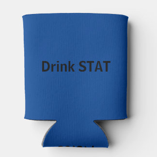 Nurse , Drink STAT Can Cooler