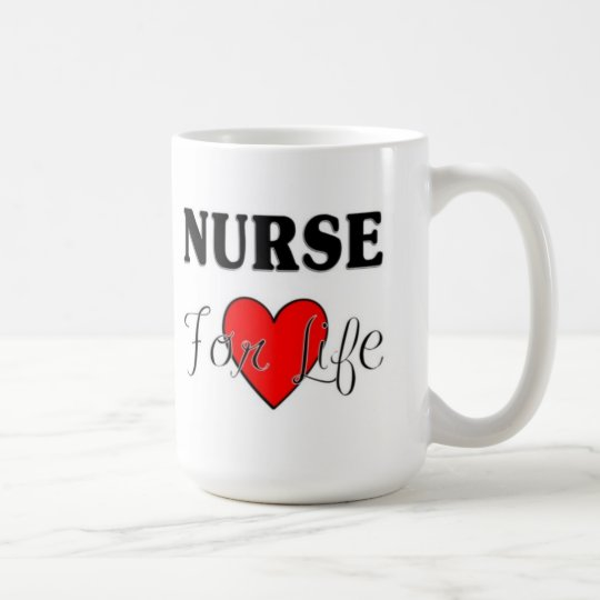 Nurse For Life Coffee Mug