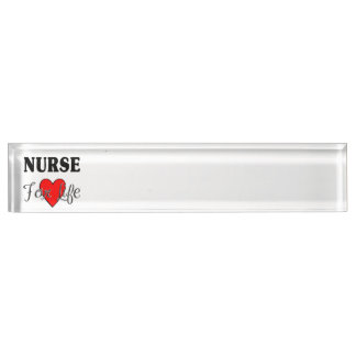 Nurse For Life Nameplates