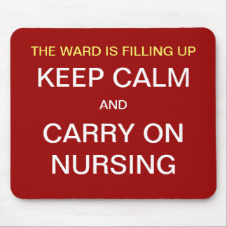 Nurse Funny Mousepad - Ward / Keep Calm Nursing