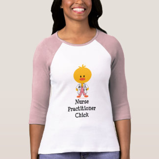 Nurse Practitioner Chick Shirt