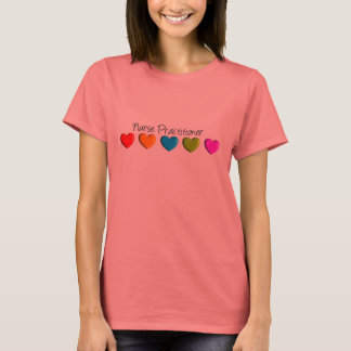 Nurse Practitioner Colourful Hearts T-Shirt