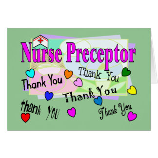Nurse Preceptor THANK YOU Greeting Card